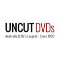Uncut DVDs